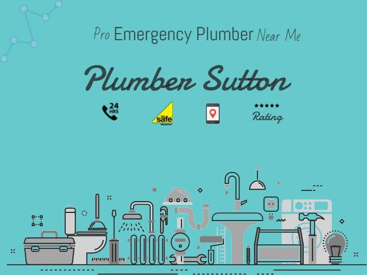 24hr Emergency Plumber Sutton Local Plumber Near You